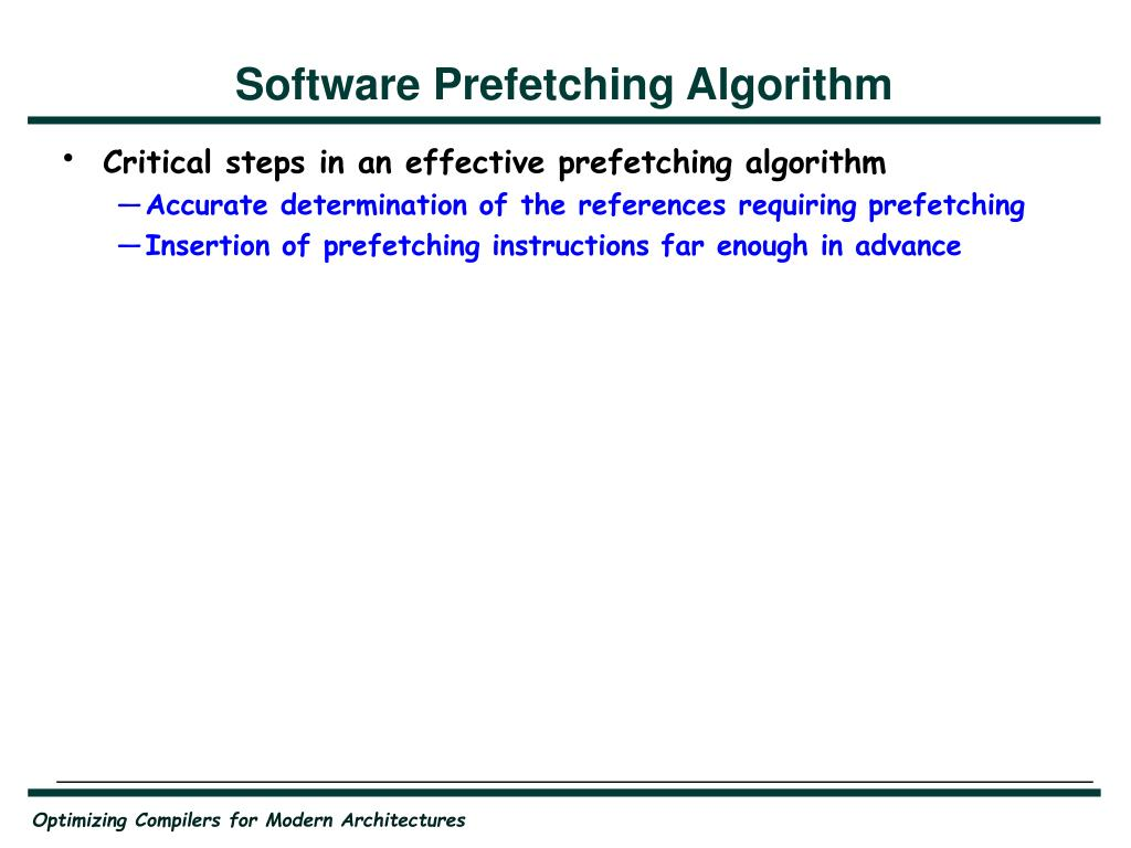 Software Prefetching Algorithm