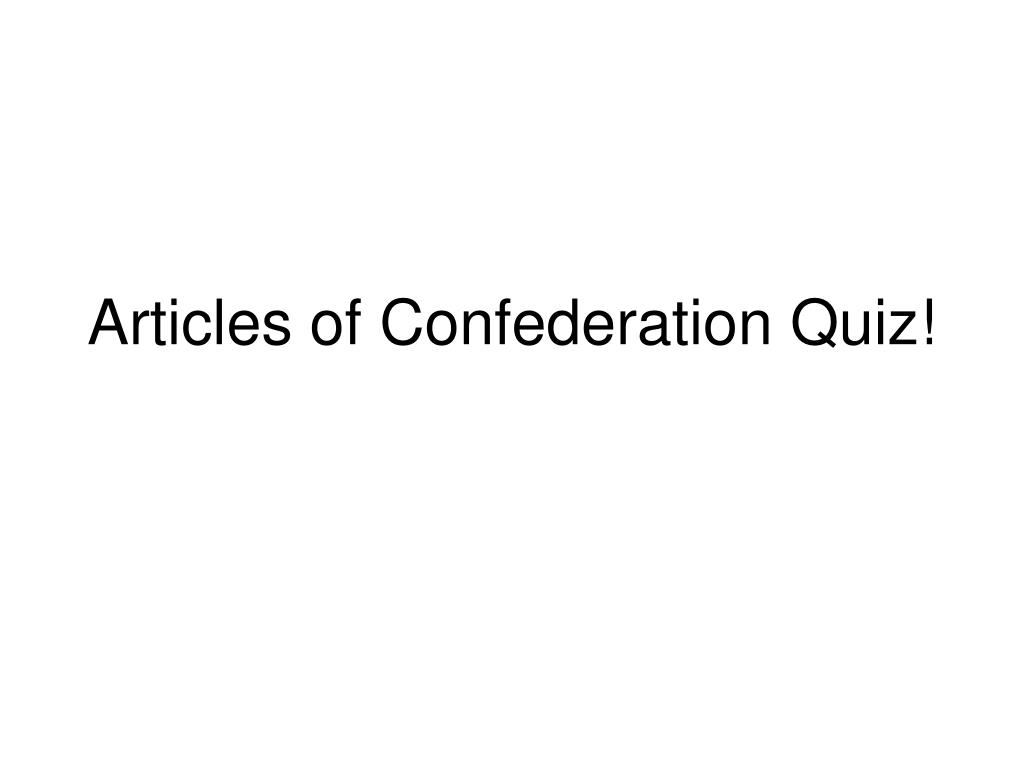 articles of confederation quiz l.