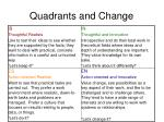 quadrants and change