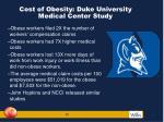 cost of obesity duke university medical center study