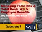 managing total risk total cost wc employee benefits