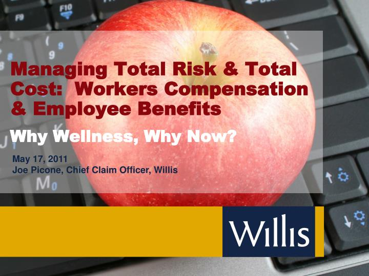 managing total risk total cost workers compensation employee benefits n.