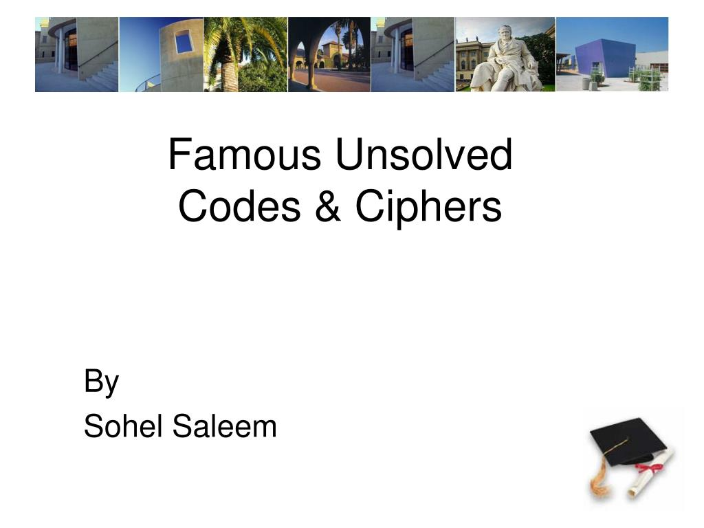 famous unsolved codes ciphers l.