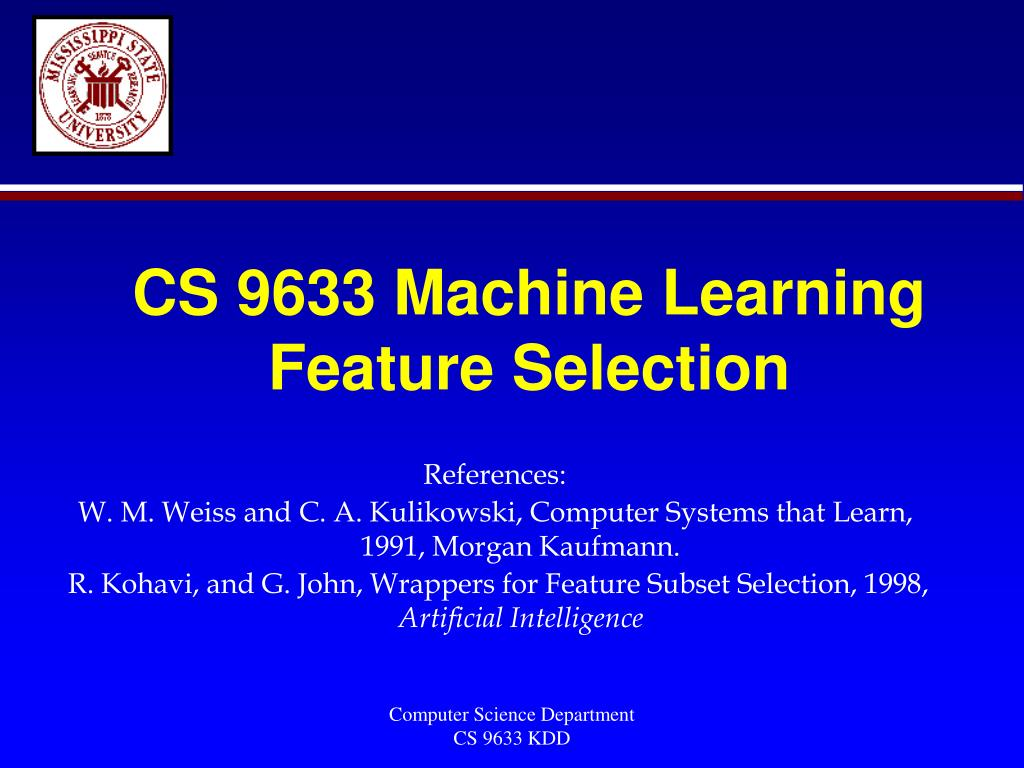 cs 9633 machine learning feature selection l.