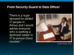 from security guard to data officer