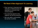 we need a new approach to learning