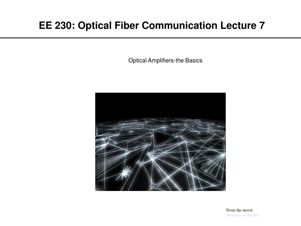 ee 230 optical fiber communication lecture 7 l.