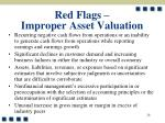 red flags improper asset valuation