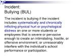 incident bullying bul