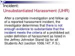 incident unsubstantiated harassment uhr