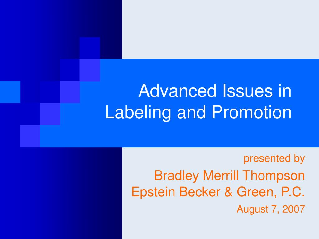 advanced issues in labeling and promotion l.