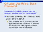 off label use rules basic framework