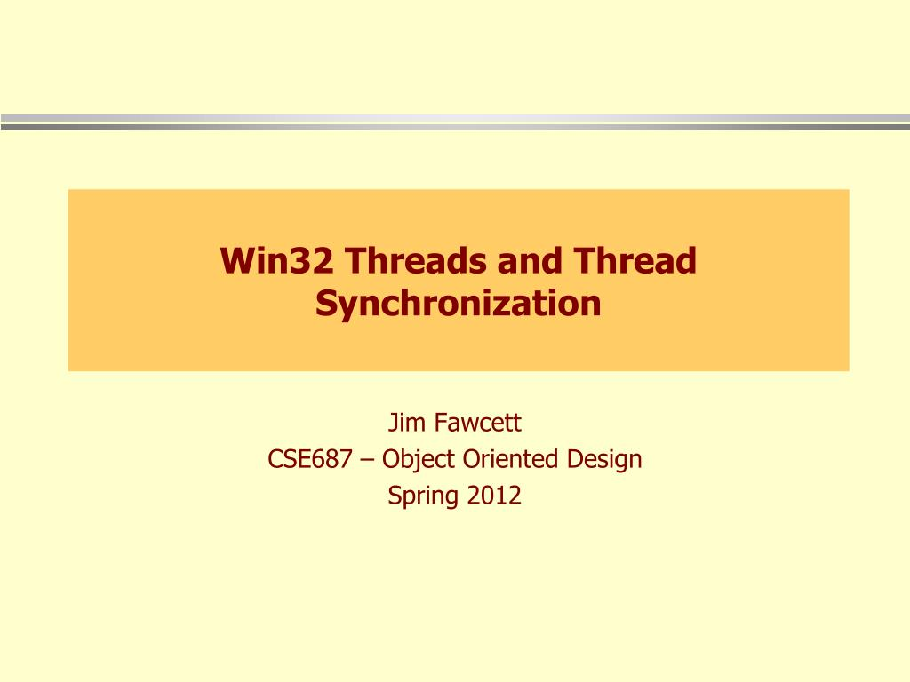 win32 threads and thread synchronization l.