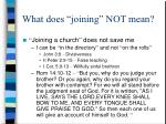 what does joining not mean7