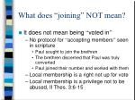 what does joining not mean8
