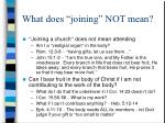 what does joining not mean9