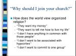 why should i join your church