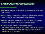 global basis for calculations