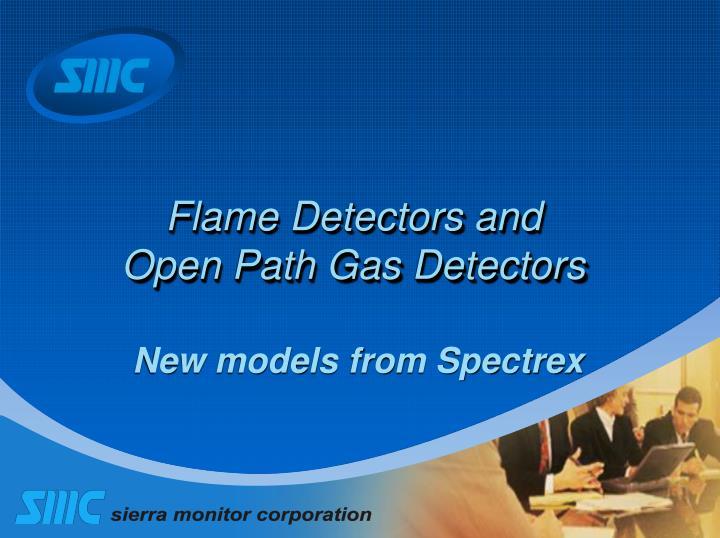 Flame detectors and open path gas detectors