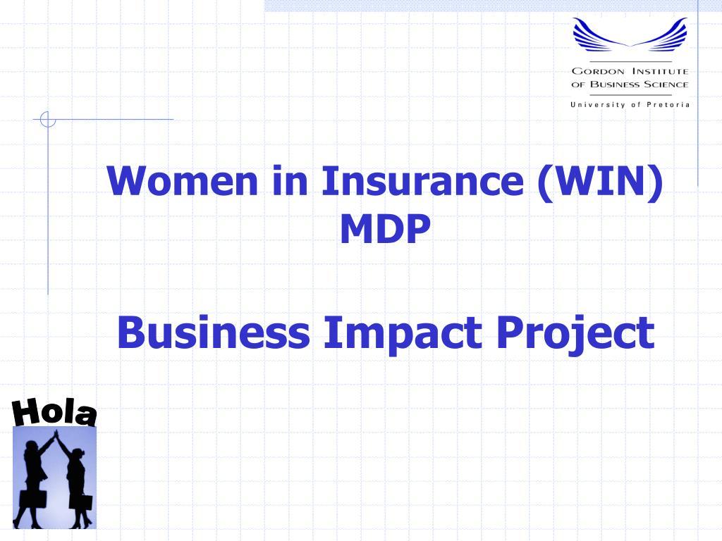 women in insurance win mdp business impact project l.