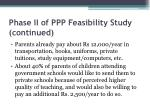 phase ii of ppp feasibility study continued