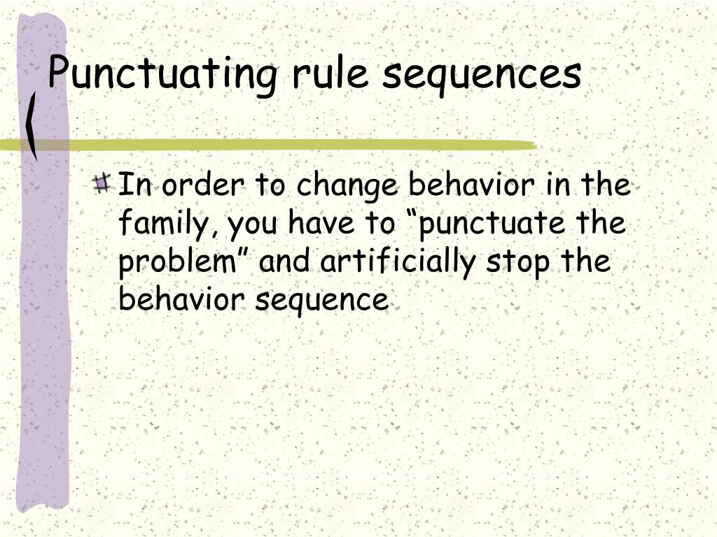 Punctuating rule sequences