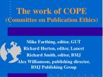 the work of cope committee on publication ethics