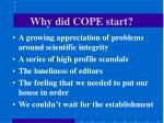 why did cope start