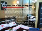 how do we make it happen