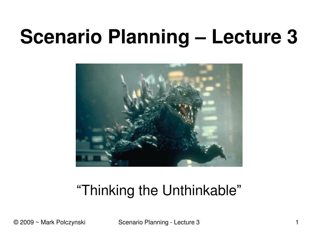 scenario planning lecture 3 l.