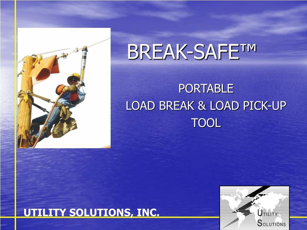 break safe l.