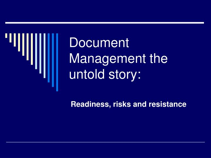 Document management the untold story