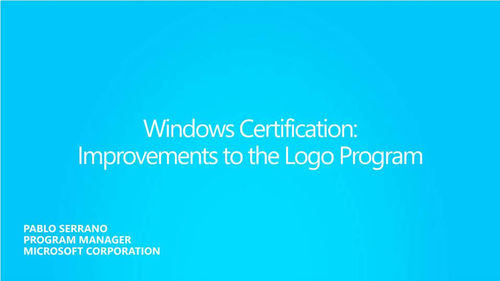 windows certification improvements to the logo program l.