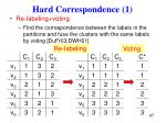 hard correspondence 1
