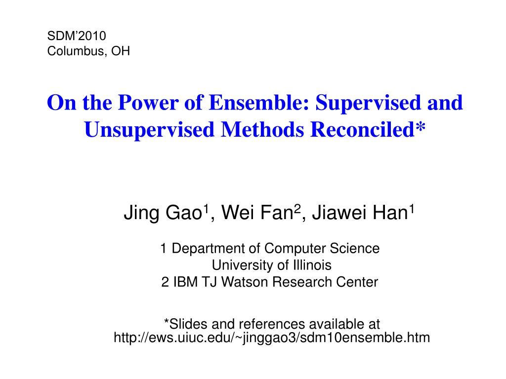 on the power of ensemble supervised and unsupervised methods reconciled l.