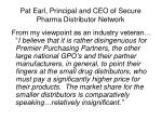 pat earl principal and ceo of secure pharma distributor network
