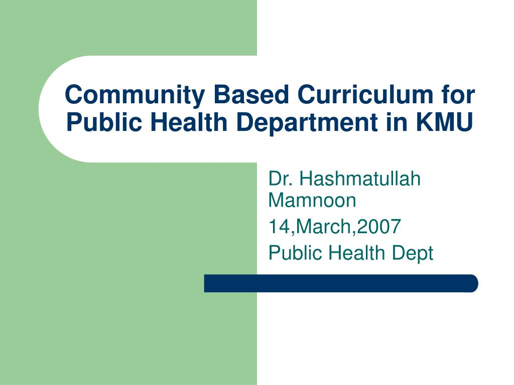 community based curriculum for public health department in kmu l.