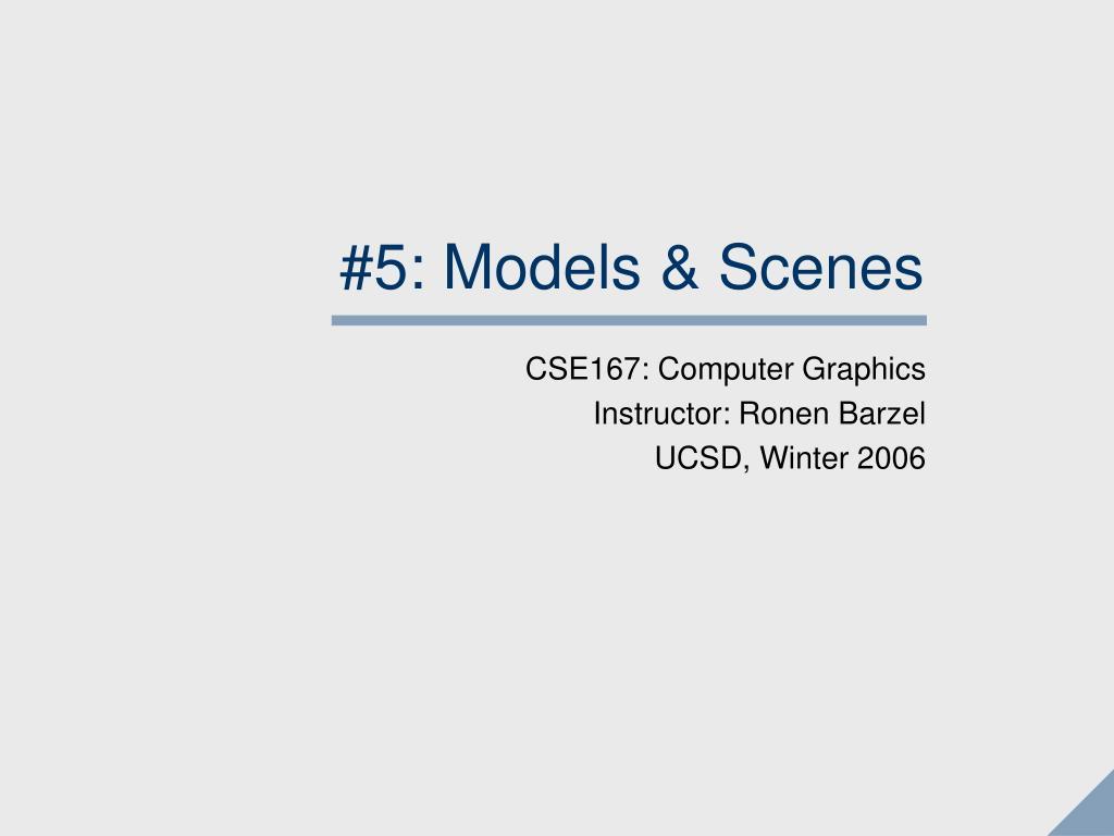 5 models scenes l.