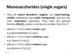 monosaccharides single sugars
