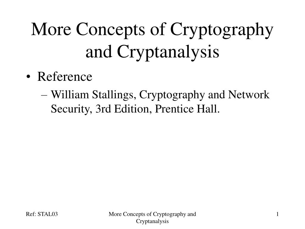 more concepts of cryptography and cryptanalysis l.