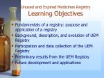 unused and expired medicines registry learning objectives