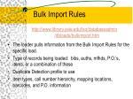 bulk import rules