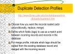 duplicate detection profiles