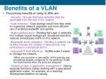 benefits of a vlan