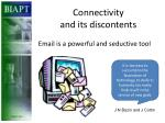 connectivity and its discontents