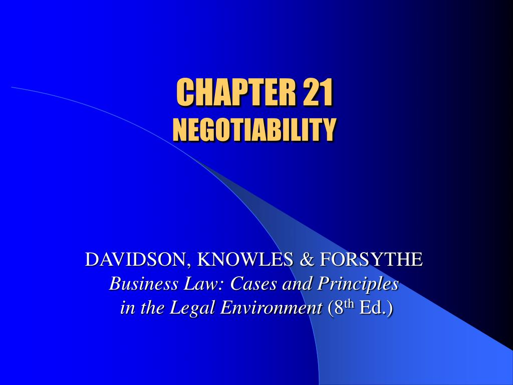 chapter 21 negotiability l.