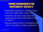 formal requirements for negotiability article 3