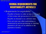formal requirements for negotiability article 33