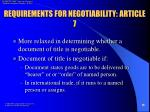 requirements for negotiability article 7