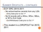summer dropouts continued